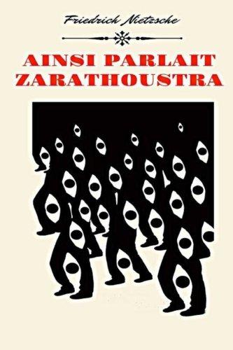 Ainsi Parlait Zarathoustra par Frédéric Nietzsche