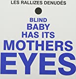 Blind Baby Has It's Mothers Ey