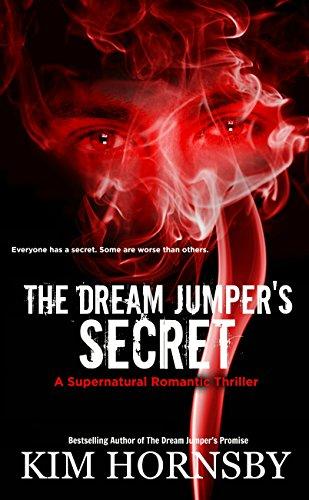 The Dream Jumper's Secret: A Supernatural Thriller (Dream Jumper Series Book 2)