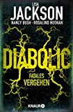 Diabolic - Fatales Vergehen von Lisa Jackson