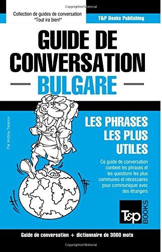 guide-de-conversation-francais-bulgare-et-vocabulaire-thematique-de-3000-mots