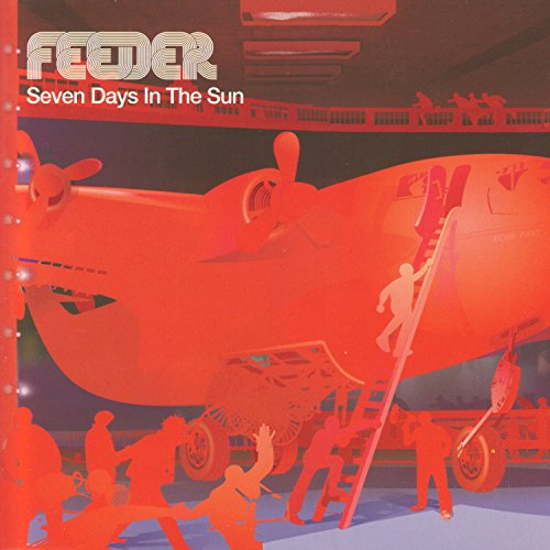Feeder - Seven Days In The Sun