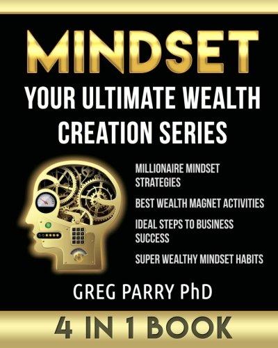MINDSET: Your Ultimate Wealth Creation Series, 4 Book Bundle