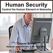 Human Security: Control the Human Element in Networks