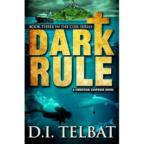 Dark Rule: Volume 3