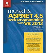 [(Murach's ASP.NET 4.5 Web Programming with VB 2012)] [ By (author) Mary Delamater, By (author) Anne Boehm ] [October, 2013]