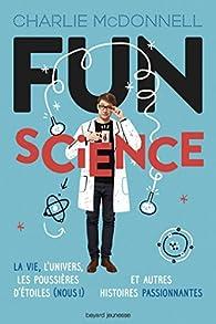 Fun science par Charlie McDonnell