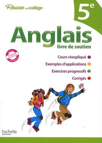 Anglais 5e : Livre de soutien par André Michoux