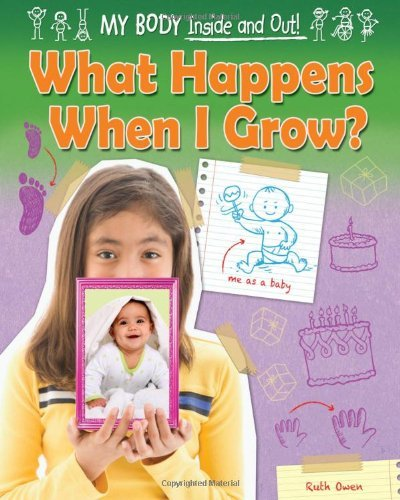 what-happens-when-i-grow-my-body-inside-and-out-ruby-tuesday-books-by-ruth-owen-2013-08-01
