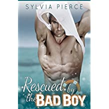 Rescued by the Bad Boy (Bad Boys on Holiday Book 4)