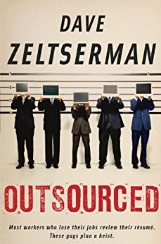 Outsourced by [Zeltserman, Dave]