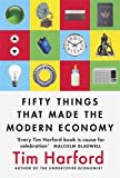 #7: Fifty Things That Made the Modern Economy