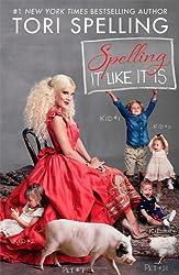 Spelling It Like It Is by Tori Spelling (2013-10-22)