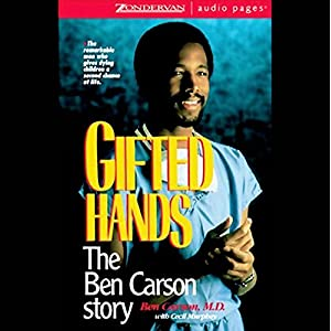 Gifted Hands Audio Download Amazoncouk Ben Carson Md Cecil
