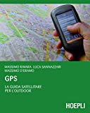 GPS: La guida satellitare per l'Outdoor