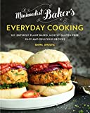 [(Minimalist Bakers Everyday Cooking : 101 Entirely Plant-Based, Mostly Gluten-Free, Easy and Delicious Recipes)] [Autho