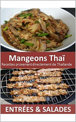 Mangeons Thaï - ENTRÉES & SALADES
