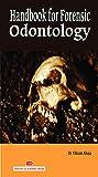 Handbook for Forensic Odontology