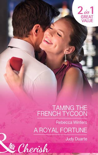 book cover of Taming the French Tycoon / A Royal Fortune