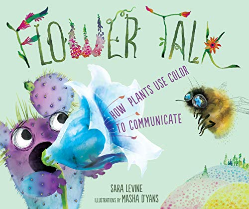 Flower Talk  How Plants Use Color to Communicate (English Edition) 5204f6b18c