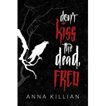 Don't Kiss the Dead, Fred (English Edition)