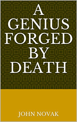 a-genius-forged-by-death-english-edition