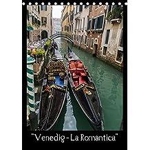 Venedig – La Romantica (Tischkalender 2018 DIN A5 hoch): Venedig - einzigartig - romantisch (Monatskalender, 14 Seiten ) (CALVENDO Orte) [Kalender] [Apr 01, 2017] ChriSpa, k.A.