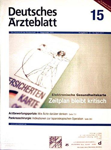 Elektronische Zeitplan (Deutsches Ärzteblatt, April 2017 Nr. 15 - Elektronische Gesundheitskarte: Zeitplan bleibt kritisch, Pankreaschirurgie: Indikationen zur laparoskopischen Operation)