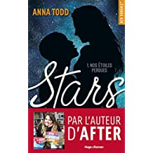 Stars - tome 1 Nos étoiles perdues (New Romance)