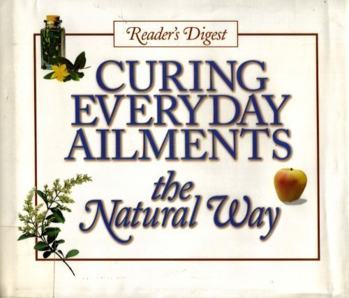 curing-everyday-ailments-by-editors-of-readers-digest-2000-06-19