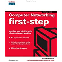 Computer Networking First-step: Your First-step into the World of Computer Networking by Wendell Odom (21-Apr-2004) Paperback