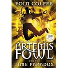 Artemis Fowl and the Time Paradox by Eoin Colfer (2009-04-02)