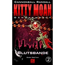 Dämonenbrut 2: Blutsbande (Kitty Moan)