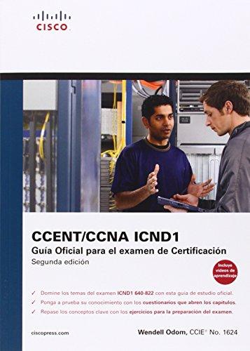 Cisco press:Ccna Icnd 1. Guía oficial para el examen de certificación (Cisco Networking Academy) por Odom Wendell