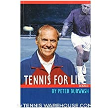 Peter Burwash's Tennis for Life by Peter Burwash (1981-05-02)