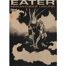 Eater Vol.3