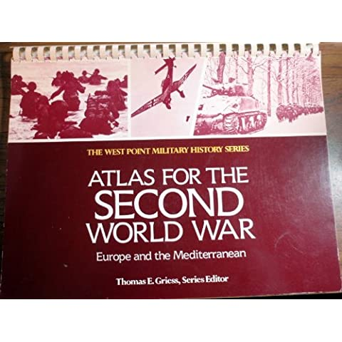 Atlas of the Second World War: Europe and the Mediterranean