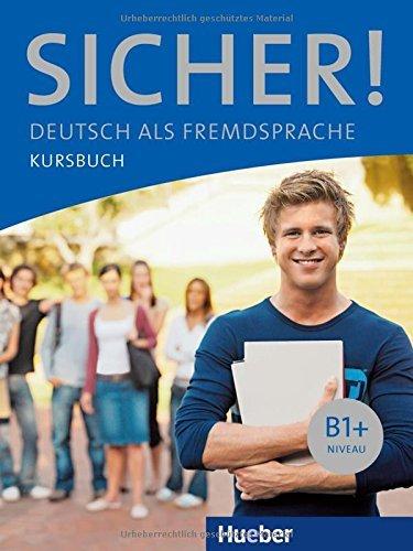 Sicher!: Kursbuch B1+ by Michaela Perlmann-Balme (2012-05-01)