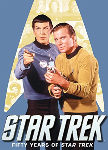 Best of Star Trek: Volume 2 - Fifty Years of Star Trek (English Edition) (Das Beste Von Star Trek)