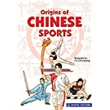 Origins of Chinese Sports (English Edition)