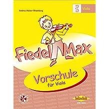 Fiedel Max - Vorschule für Viola, mit CD