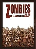 Zombies : La mort et le mourant