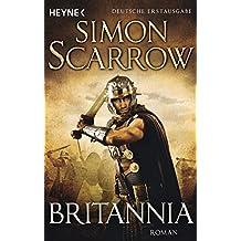Britannia: Die Rom-Serie 14 - Roman