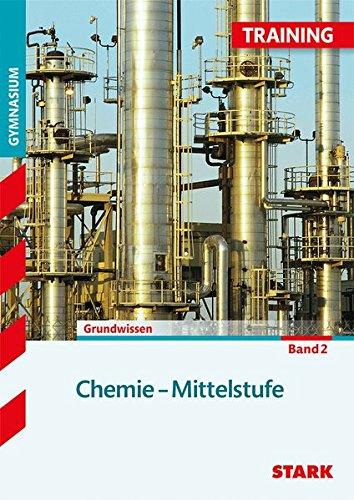 Training Gymnasium - Chemie Mittelstufe Band 2