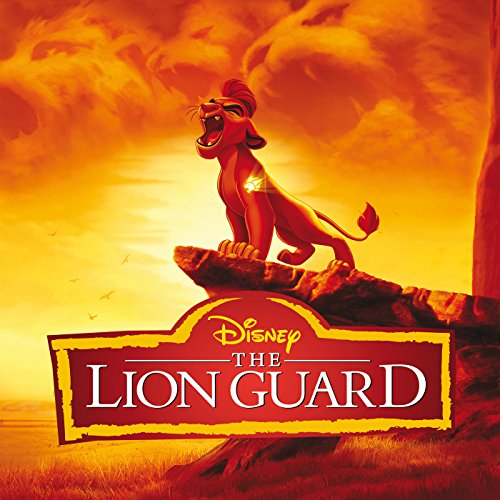 The Lion Guard (Music from the...