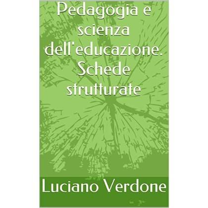 Pedagogia E Scienza Dell'educazione. Schede Strutturate