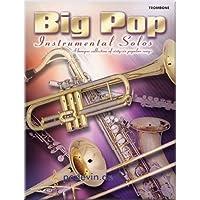 Big Pop Instrumental Solos Trombone–Trombone Francaise