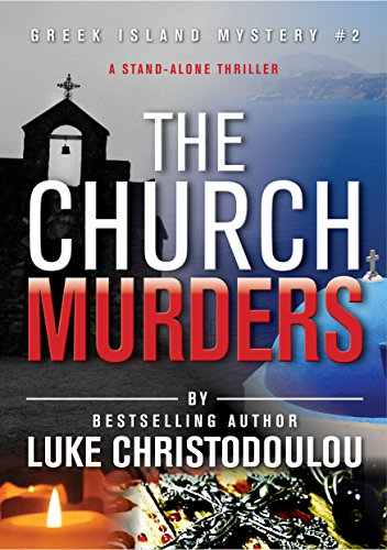 free kindle book The Church Murders: A stand-alone thriller with a killer twist (Greek Island Mysteries Book 2)
