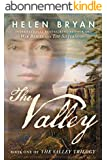 The Valley (The Valley Trilogy Book 1) (English Edition)