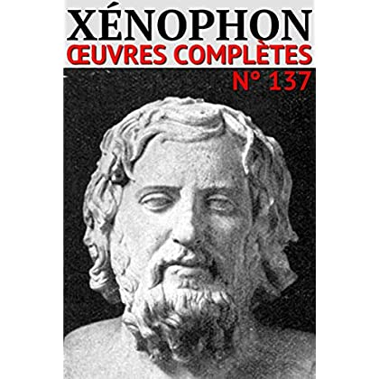 Xénophon: Oeuvres complètes - N° 137